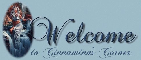 Welcome to Cinnaminn's Corner - graphic courtesy of Destiny's Lady