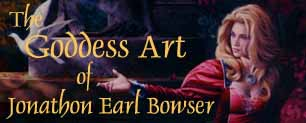 Visit The Goddess Art of Jonathon Earl Bowser